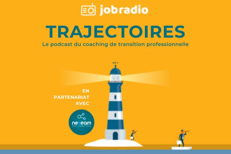 Trajectoires, le podcast du coaching de transition professionnelle